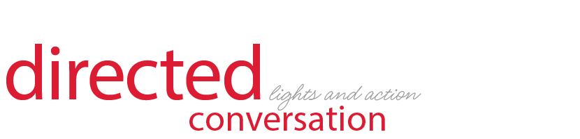 directed conversations - lights and action